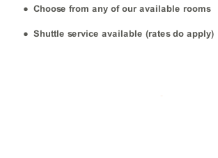 Choose from any of our available rooms Shuttle service available (rates do apply) All this for only  R1300.00 all inc.
